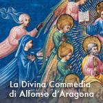 La Divina Commedia di Alfonso d'Aragona