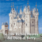 Le Très Riches Heures del Duca di Berry